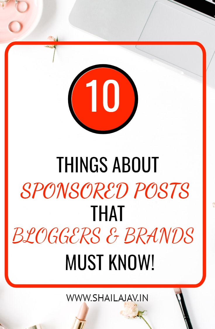 Writing sponsored posts are a great way to make money with your blog. In this post, I talk about 10 important things to remember for both bloggers and brands when working on sponsored content. Remember to create engaging content for the reader. #BloggingTips #SponsoredPosts #SponsoredContent #MarketingTips
