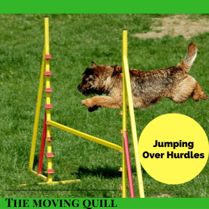 Jumping over hurdles, Life lessons, The Moving Quill